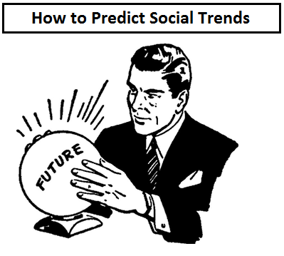 How to Predict Social Trends