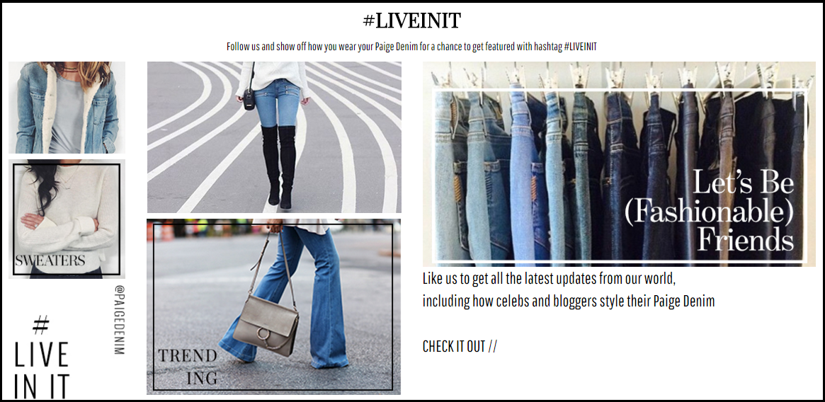 Paige Denim's Visual Commerce landing page, which prompts users to use their hashtag, #liveinit, instead of writing the much more common #Paige