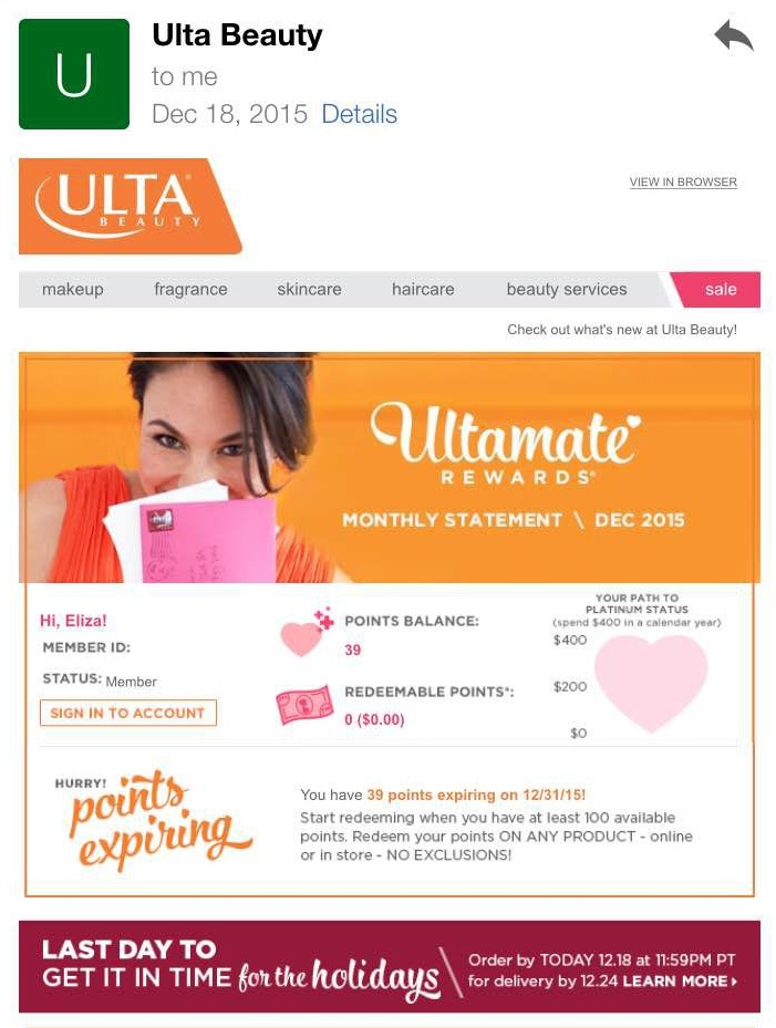 Ulta Beauty added a shipping deadline reminder to their December points statement email last year.