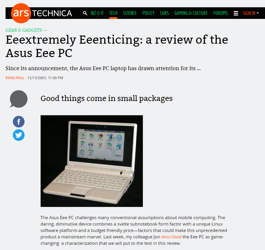 A 2007 Ars Technica review sums up the reaction to Asus's debut own-brand computer.