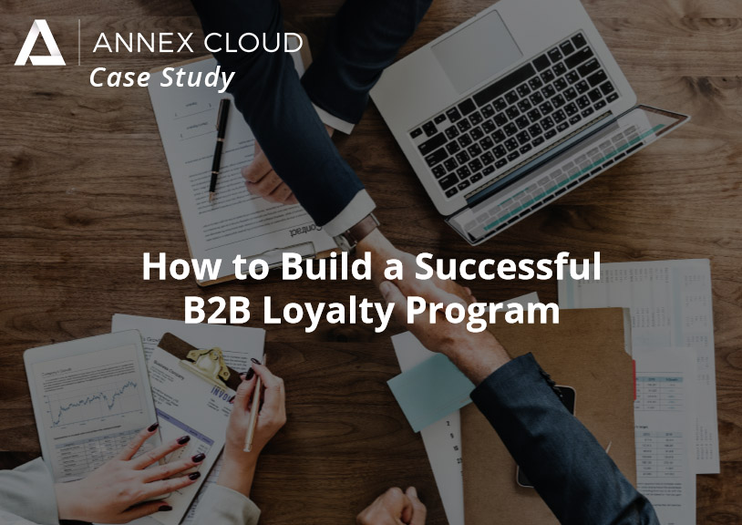 B2B Loyalty Case Study