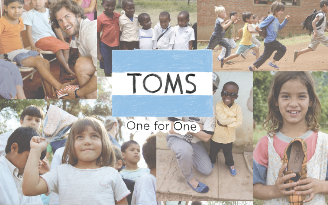 "TOMS Shoes ""One for One"" Campaign"